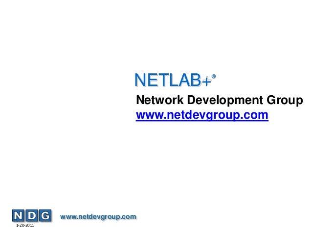 NETLAB+    ®                              Network Development Group                              www.netdevgroup.com      ...