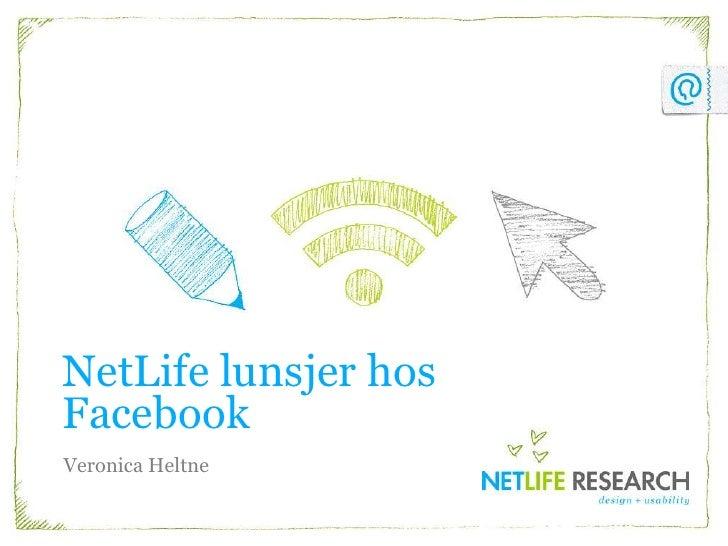 NetLife lunsjer hos Facebook<br />Veronica Heltne<br />