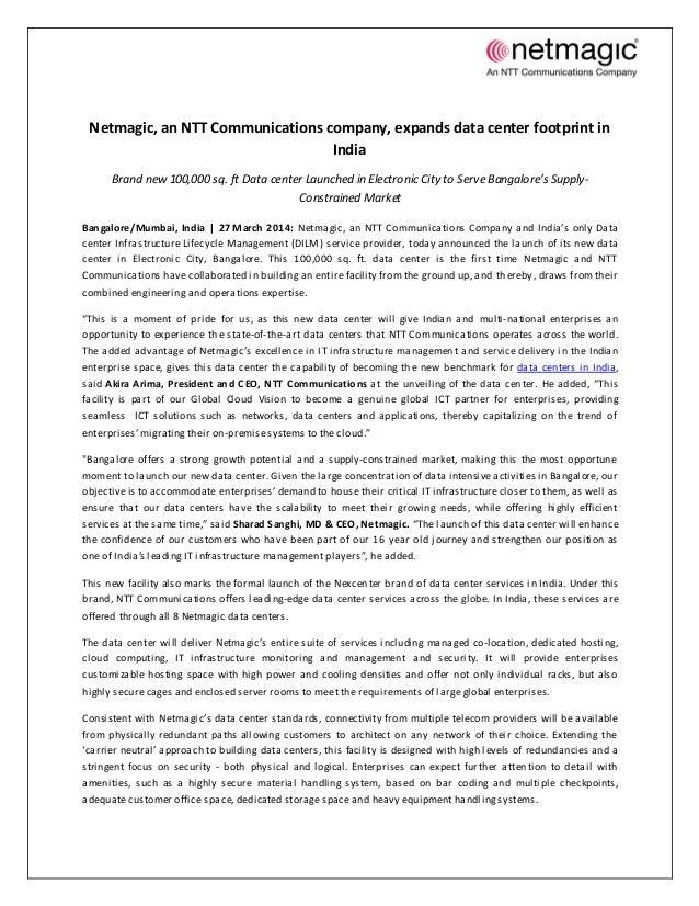 Netmagic, an NTT Communications company, expands data center footprint in India Brand new 100,000 sq. ft Data center Launc...