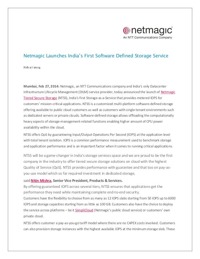 Netmagic Launches India's First Software Defined Storage Service Feb 27 2014  Mumbai, Feb 27, 2014: Netmagic, an NTT Commu...