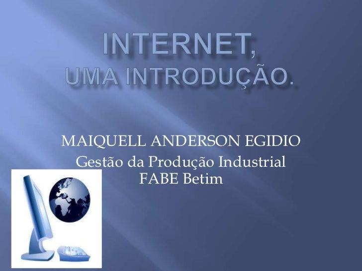MAIQUELL ANDERSON EGIDIO Gestão da Produção Industrial         FABE Betim