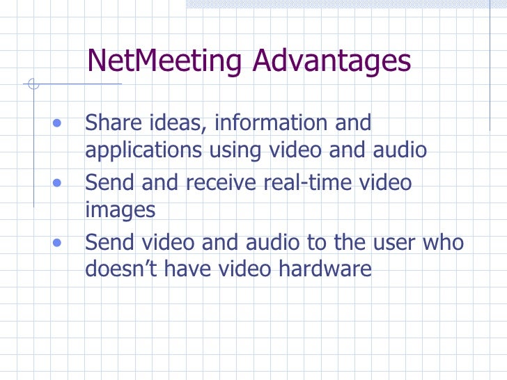 """netmeeting directorys Via a normal modem (faster communications are preferable for ease of use) netmeeting is fairly simple to set up and is guided via an install wizard once running, one user must """"host"""" the meeting this is performed by selecting one of many directory ils servers that support netmeeting (such as those provided by microsoft."""