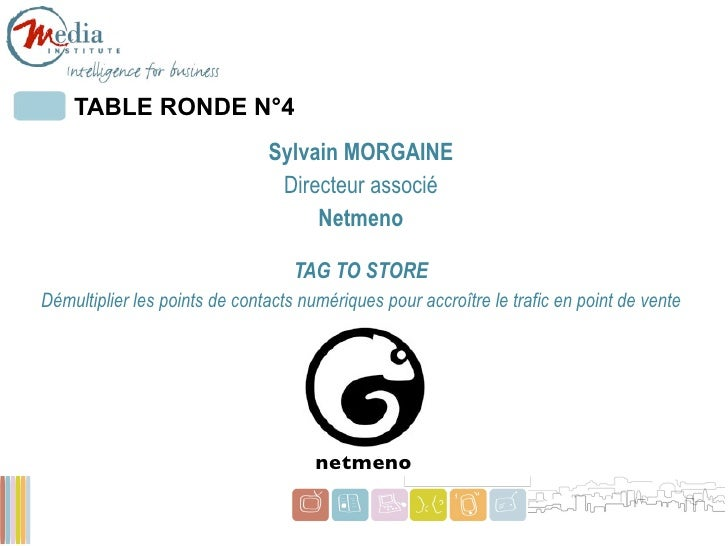 TABLE RONDE N°4                               Sylvain MORGAINE                                Directeur associé           ...