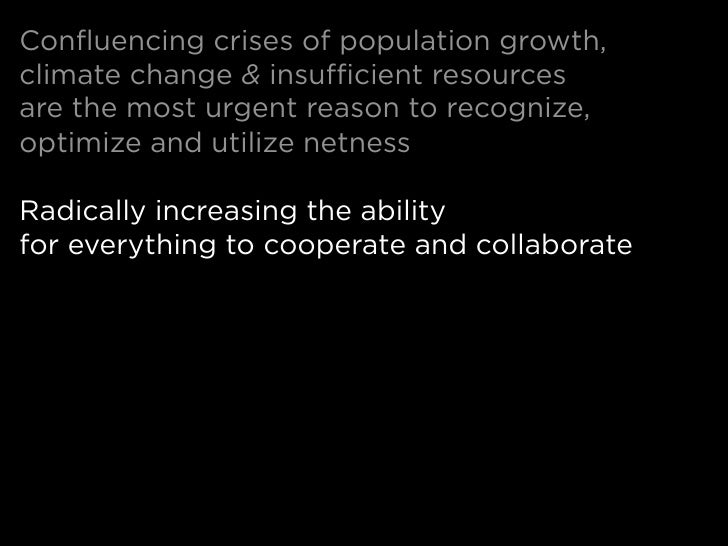 Confluencing crises of population growth, climate change & insufficient resources are the most urgent reason to recognize,...