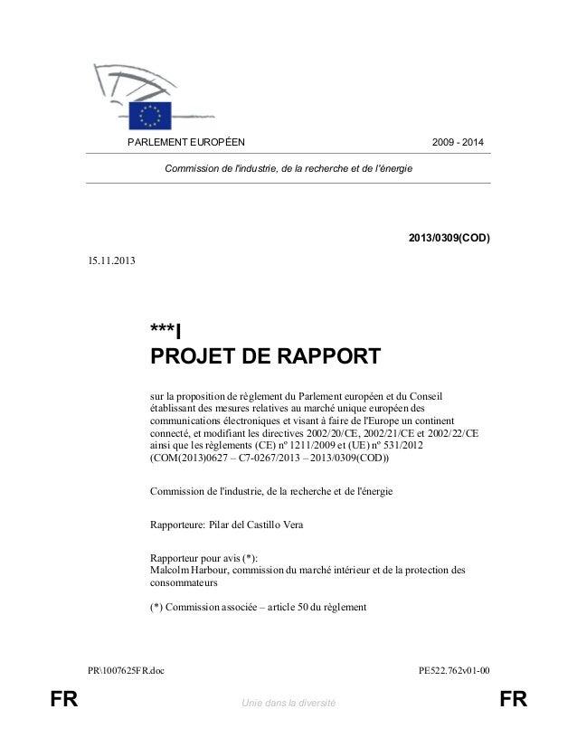 PR1007625FR.doc PE522.762v01-00 FR Unie dans la diversité FR PARLEMENT EUROPÉEN 2009 - 2014 Commission de l'industrie, de ...