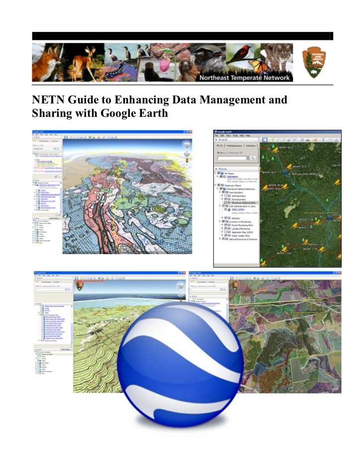 NETN Guide to Enhancing Data Management andSharing with Google Earth