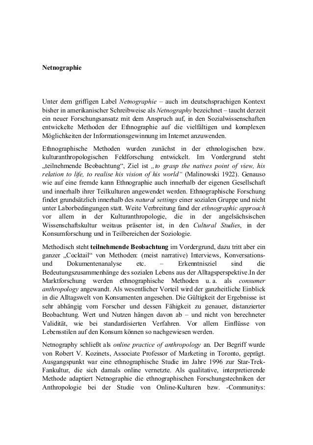 Netnographie Unter dem griffigen Label Netnographie – auch im deutschsprachigen Kontext bisher in amerikanischer Schreibwe...