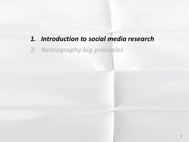 What is social media research (Netnography + insight communities) Slide 3