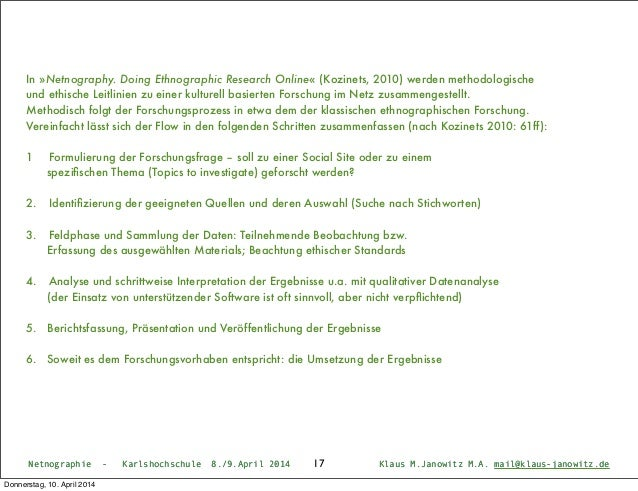 Netnographie - Karlshochschule 8./9.April 2014 Klaus M.Janowitz M.A. mail@klaus-janowitz.deNetnographie - Karlshochschule ...