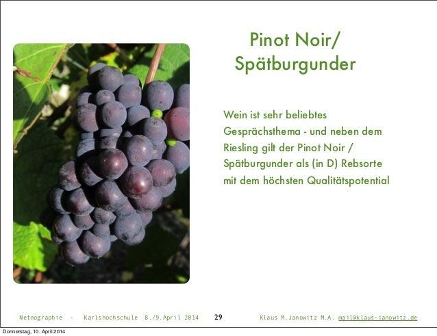 29 Pinot Noir/ Spätburgunder Wein ist sehr beliebtes Gesprächsthema - und neben dem Riesling gilt der Pinot Noir / Spätbur...