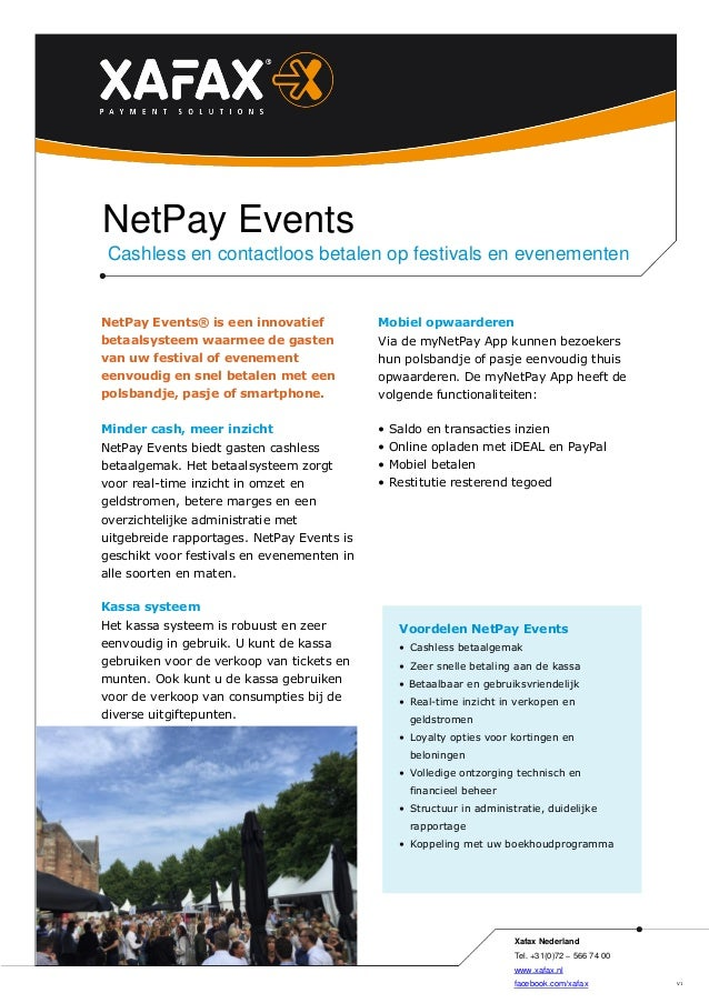 NetPay Events® is een innovatief betaalsysteem waarmee de gasten van uw festival of evenement eenvoudig en snel betalen me...