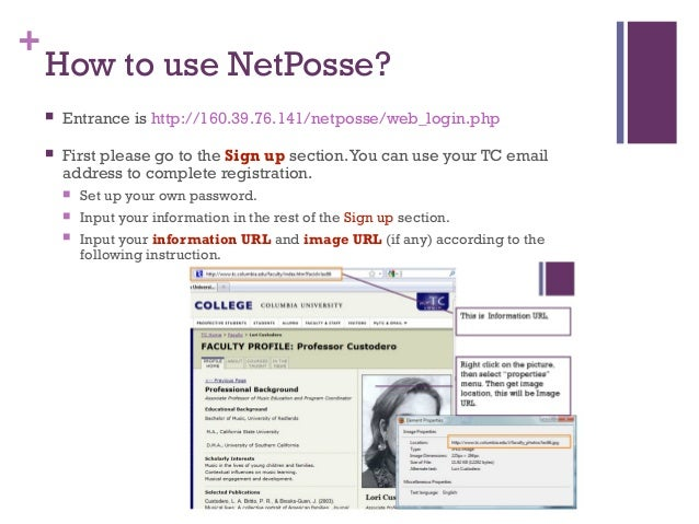 + How to use NetPosse?  Entrance is http://160.39.76.141/netposse/web_login.php  First please go to the Sign up section....