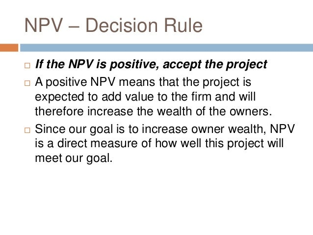 an introduction to the net present value npv The net present value is the difference between the projects value and its costs thus to make shareholders happy, a firm must invest in projects with positive npvs.