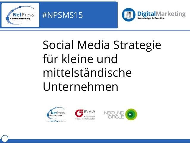 #NPSMS15 Social Media Strategie für kleine und mittelständische Unternehmen