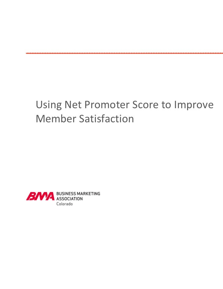 Using Net Promoter Score to Improve Member Satisfaction                                                  a       study    ...