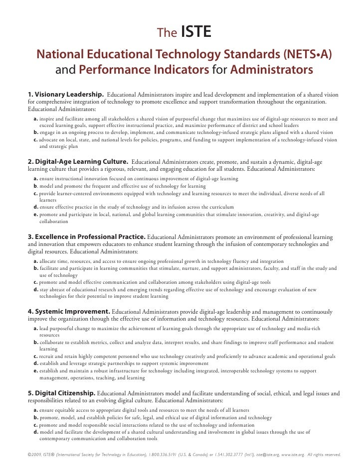 The ISTE                 and Performance Indicators for 1. Visionary Leadership. Educational Administrators inspire and le...