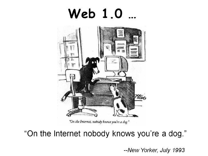 Web 1.0 …