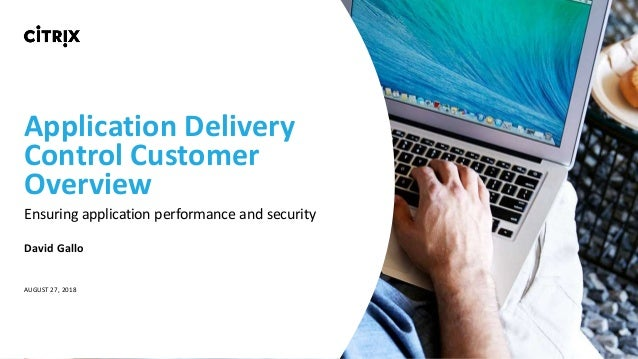 NetScaler ADC - Customer Overview