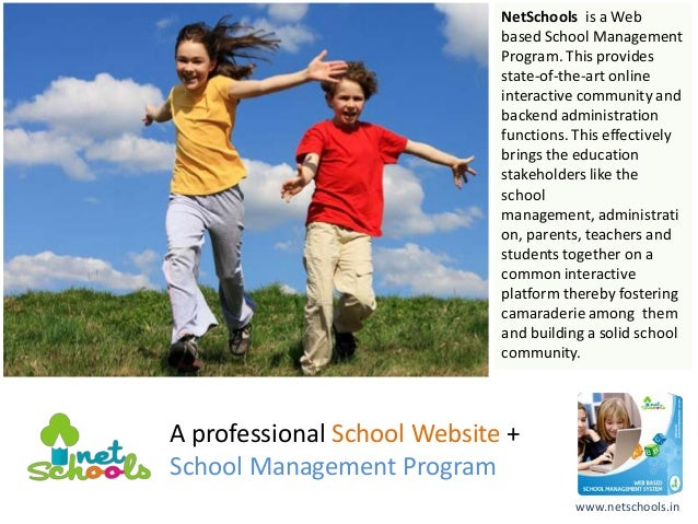 NetSchools is a Web                             based School Management                             Program. This provides...