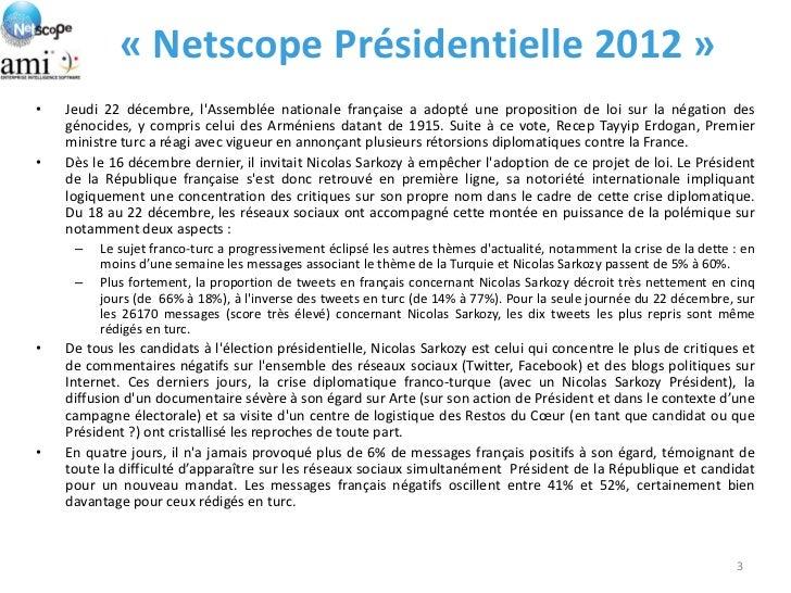 « Netscope Présidentielle 2012 »•   Jeudi 22 décembre, lAssemblée nationale française a adopté une proposition de loi sur ...