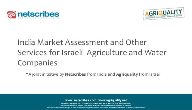 www. netscribes.com; www.agriquality.netProprietary & Confidential, Copyright © 2013, Netscribes, Inc. & AgriQuality All R...