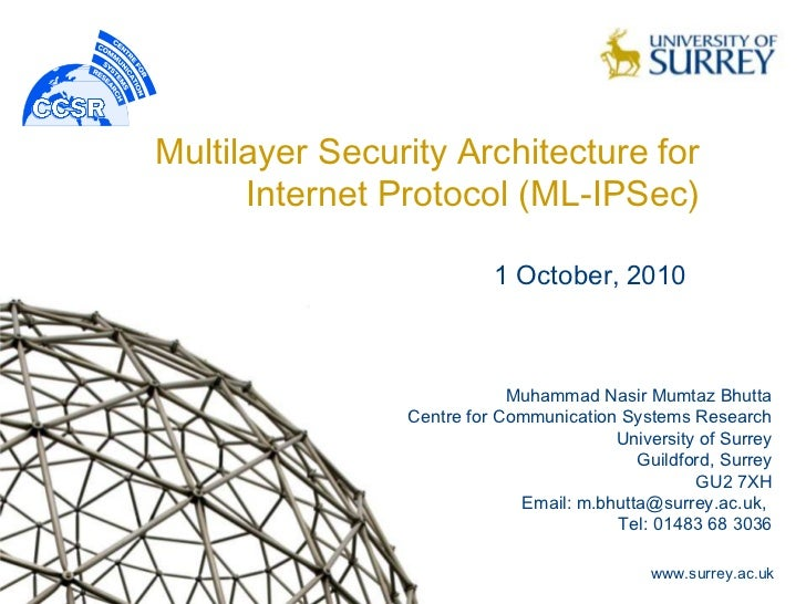 Multilayer Security Architecture for      Internet Protocol (ML-IPSec)                          1 October, 2010           ...