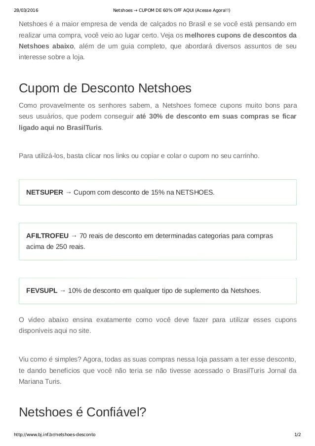 28/03/2016 Netshoes → CUPOM DE 60% OFF AQUI (Acesse Agora!!) http://www.bj.inf.br/netshoes-desconto 1/2 Netshoeséamaior...