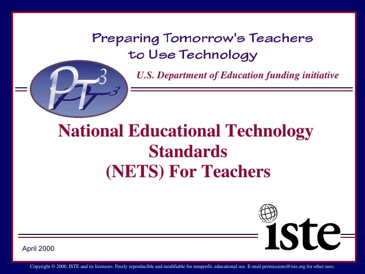 U.S. Department of Education funding initiative Copyright © 2000, ISTE and its licensors. Freely reproducible and modifiab...