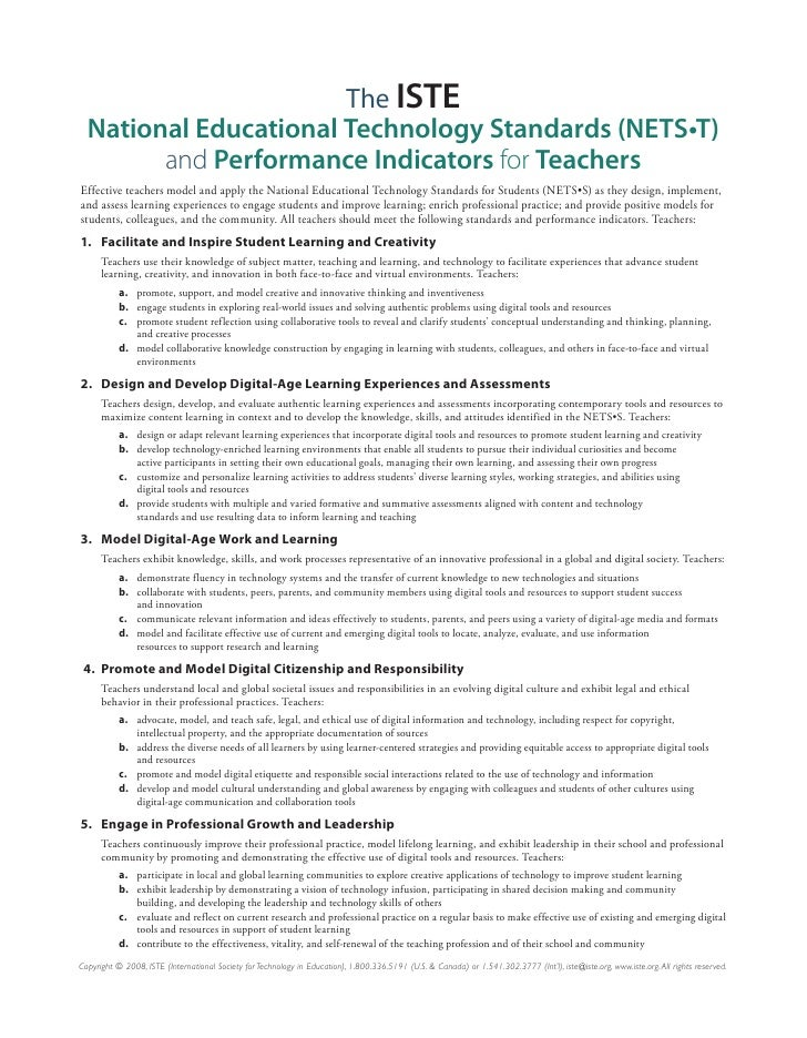 The ISTE   National Educational Technology Standards (NETS•T)         and Performance Indicators for Teachers Effective te...