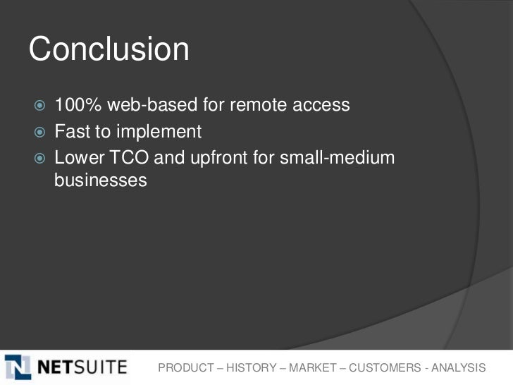 Conclusion   100% web-based for remote access   Fast to implement   Lower TCO and upfront for small-medium    businesse...