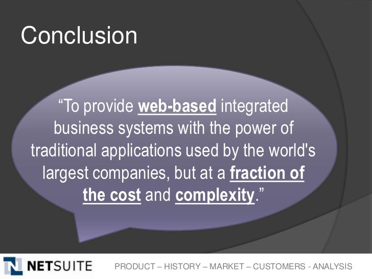 """Conclusion     """"To provide web-based integrated    business systems with the power oftraditional applications used by the ..."""