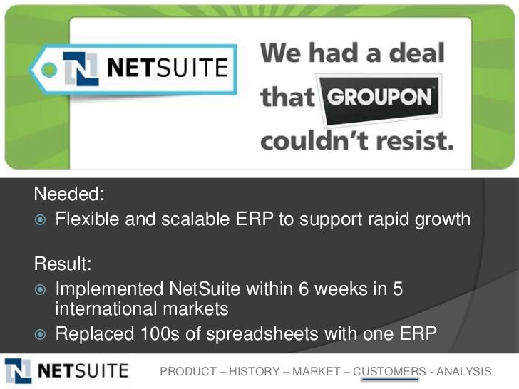 Needed: Flexible and scalable ERP to support rapid growthResult: Implemented NetSuite within 6 weeks in 5  international...