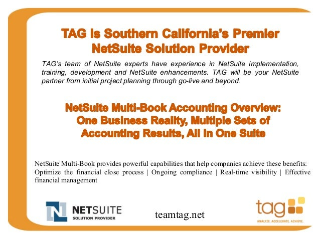TAG's team of NetSuite experts have experience in NetSuite implementation,  training, development and NetSuite enhancement...