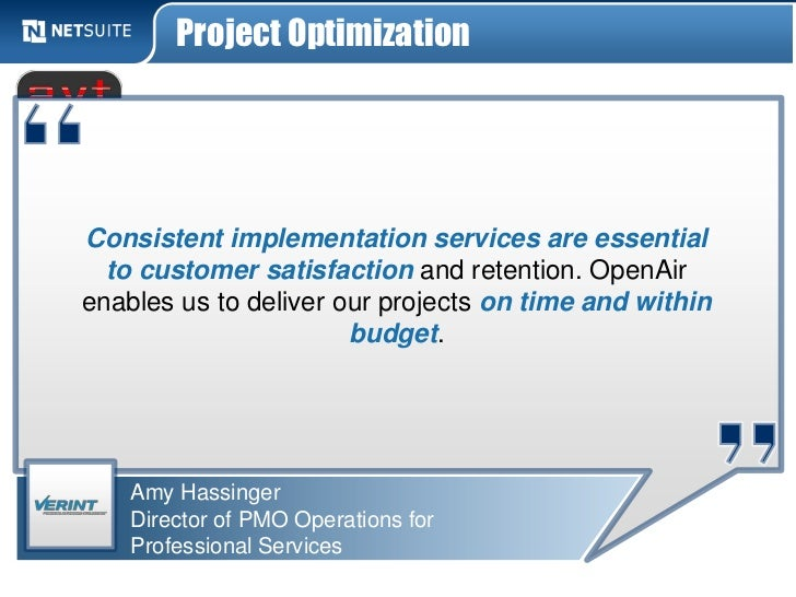 Project OptimizationConsistent implementation services are essential  to customer satisfaction and retention. OpenAirenabl...
