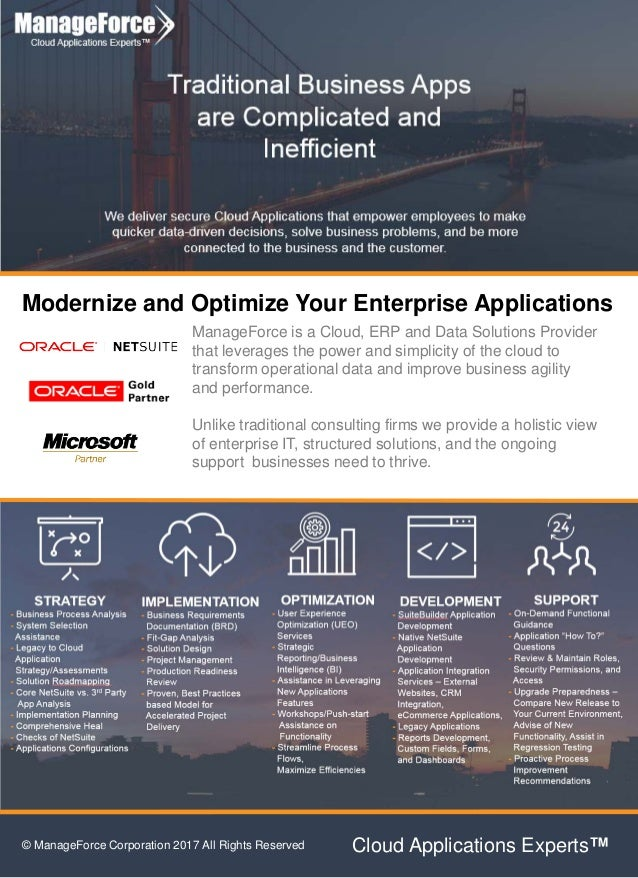 Modernize and Optimize Your Enterprise Applications ManageForce is a Cloud, ERP and Data Solutions Provider that leverages...