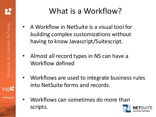TAG Presents: NetSuite SuiteFlow 101
