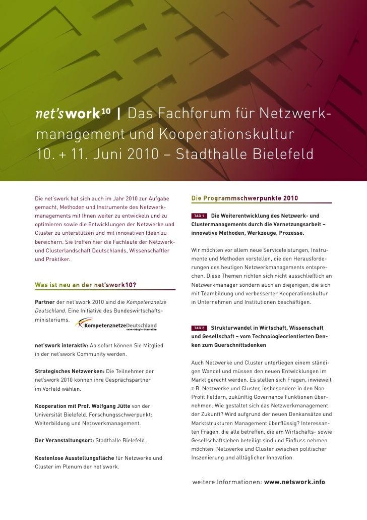 Das Fachforum für Netzwerk- management und Kooperationskultur 10. + 11. Juni 2010 – Stadthalle Bielefeld  Die net'swork ha...