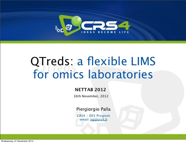 QTreds: a flexible LIMS                        for omics laboratories                               NETTAB 2012            ...