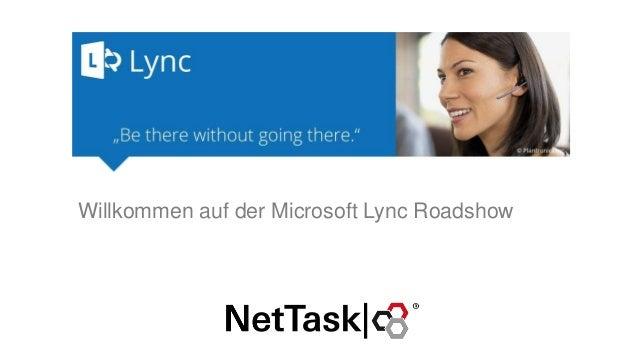Willkommen auf der Microsoft Lync Roadshow