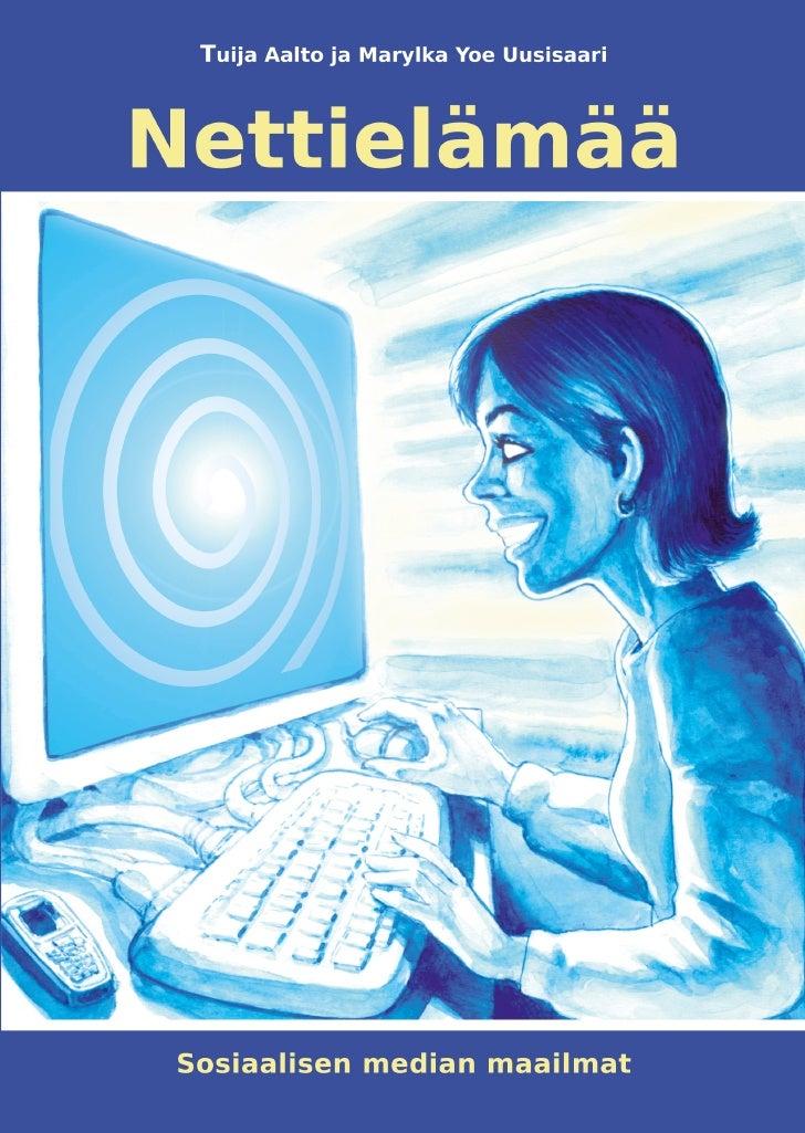 NettielämääSosiaalisen median maailmat