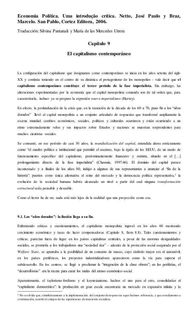 Economia Política. Uma introdução crítica. Netto, José Paulo y Braz,  Marcelo. San Pablo, Cortez Editora, 2006.  Traducció...