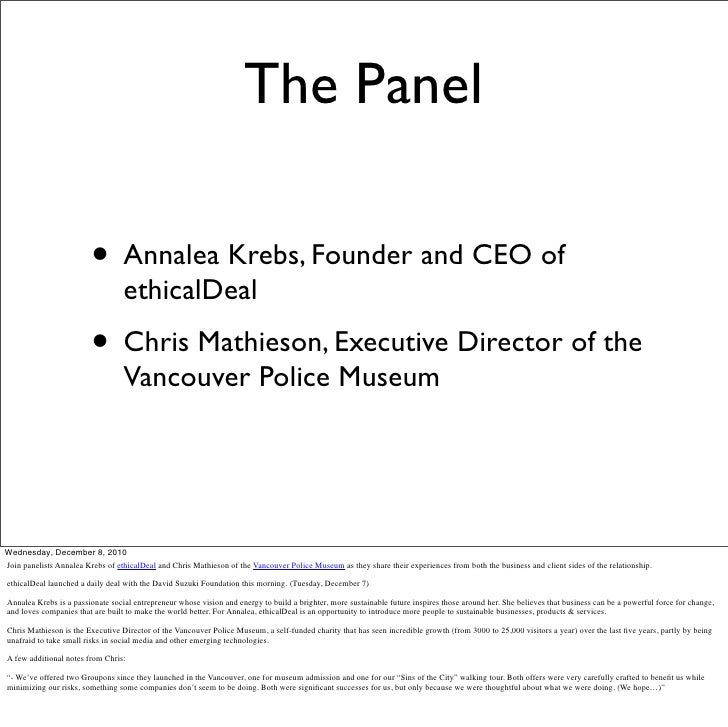 The Panel                         • Annalea Krebs, Founder and CEO of                                  ethicalDeal        ...
