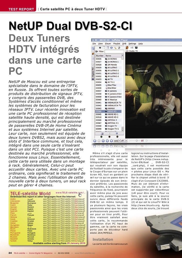 TEST REPORT                       Carte satellite PC à deux Tuner HDTV     NetUP Dual DVB-S2-CI Deux Tuners HDTV intégrés ...
