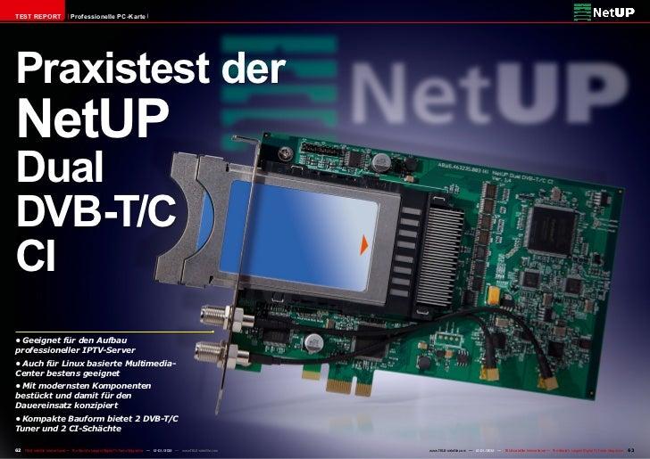 TEST REPORT                     Professionelle PC-KartePraxistest derNetUPDualDVB-T/CCI•Geeignet für den Aufbauprofession...