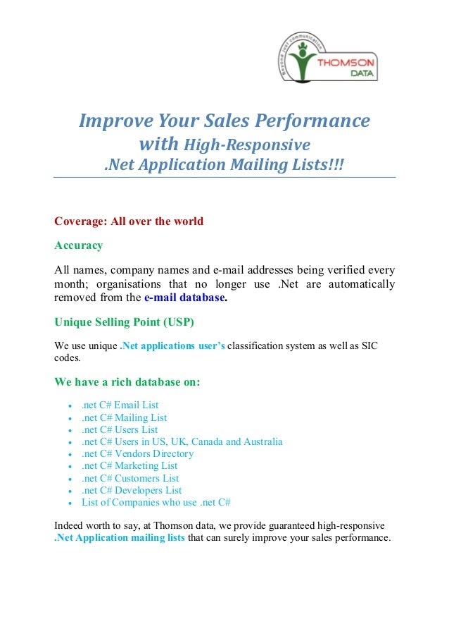 Improve Your Sales Performance             with High-Responsive            .Net Application Mailing Lists!!!Coverage: All ...