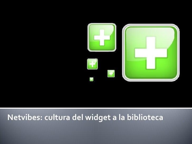 Netvibes: cultura del widget a la biblioteca