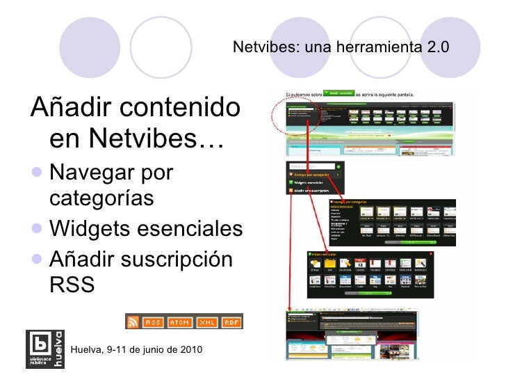 Netvibes: una herramienta 2.0 <ul><li>Añadir contenido en Netvibes… </li></ul><ul><li>Navegar por categorías </li></ul><ul...