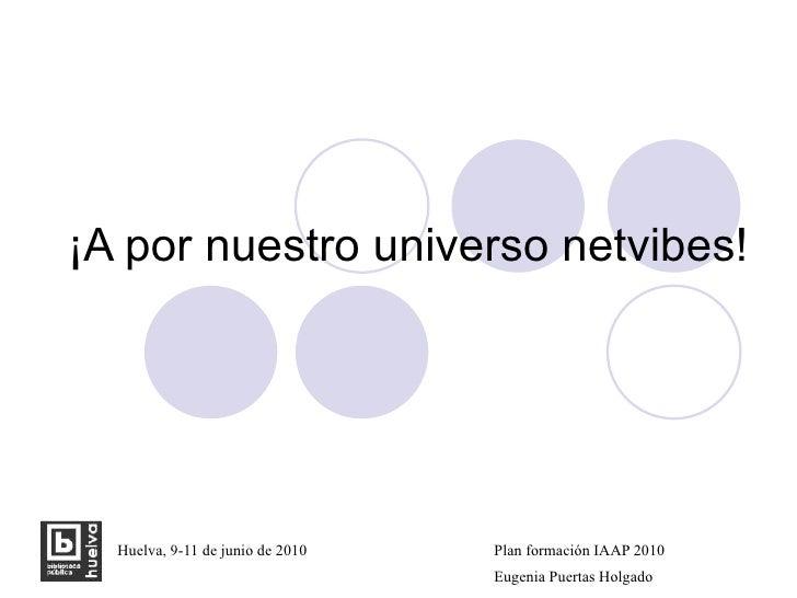 ¡A por nuestro universo netvibes!
