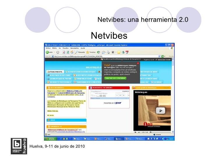 Netvibes: una herramienta 2.0 <ul><li>Netvibes </li></ul>