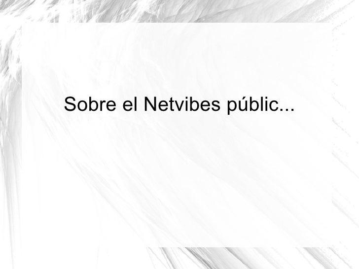 Sobre el Netvibes públic...